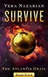 Survive (The Atlantis Grail, #4)