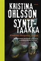 Syntitaakka (Fredrika Bergman & Alex Recht, #6)