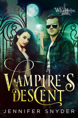 Vampire's Descent (Willow Harbor, #2)