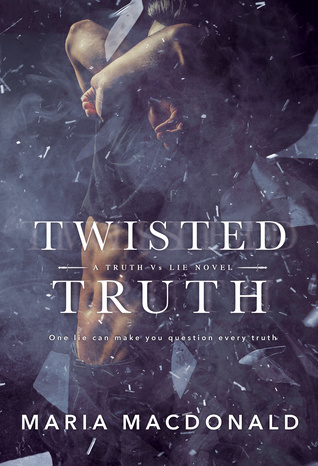Twisted Truth (A Truth Vs Lie Novel #1)