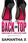 Back on Top: Confessions of a High-Class Escort