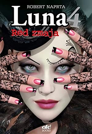 [ KINDLE ] ❆ Red zmaja (Luna, #4)  Author Robert Naprta – Vejega.info