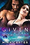 Given to the Imperial General (Imperial Princes #2)