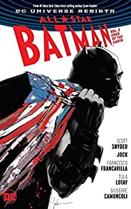 All-Star Batman, Volume 2: Ends of the Earth