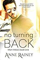 No Turning Back (Man-maid)