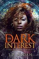 The Dark Interest (The Dark Choir Book 4)