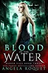 Blood in the Water (Blood Vice, #3)