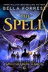 The Spell (The Secret of Spellshadow Manor #6)