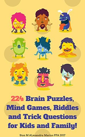 224 Brain puzzles, Mind games, Riddles and Trick Questions for kids