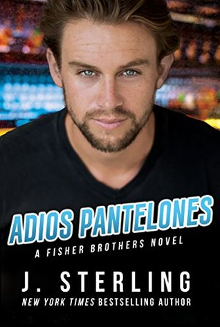 Adios Pantalones Fisher Brothers 3 By J Sterling