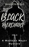 The Black Merchant (A Madison Meyer Mystery Book 2)