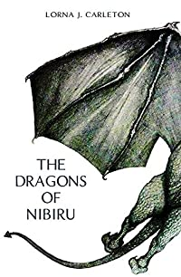 The Dragons of Nibiru