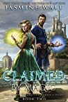 Claimed by Magic (The Baine Chronicles: Fenris's Story #2)