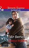 Mr Serious (Mills & Boon Intrigue) (Mystery Christmas, Book 2)