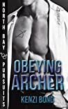 Obeying Archer (North Bay Pursuits, #6)