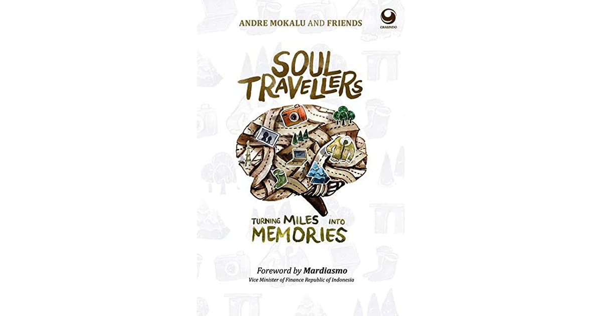 soul travellers turning miles into memories by andre mokalu