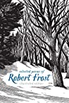 Selected Poems of Robert Frost: Illustrated Edition by Robert Frost