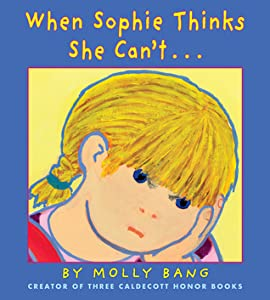 When Sophie Thinks She Can't...: . . . Really, Really Smart