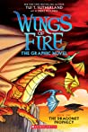 The Dragonet Prophecy (Wings of Fire Graphic Novel, #1)
