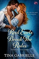 Real Earls Break the Rules (Infamous Somertons Book 2)
