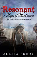 Resonant (The Vampires of Vegas Prequel) (Reign of Blood)