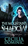 The Mountain's Shadow (Lycanthropy Files Book 1)
