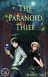 The Paranoid Thief