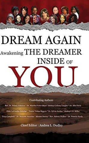 Dream Again: Awakening the Dreamer Inside of You