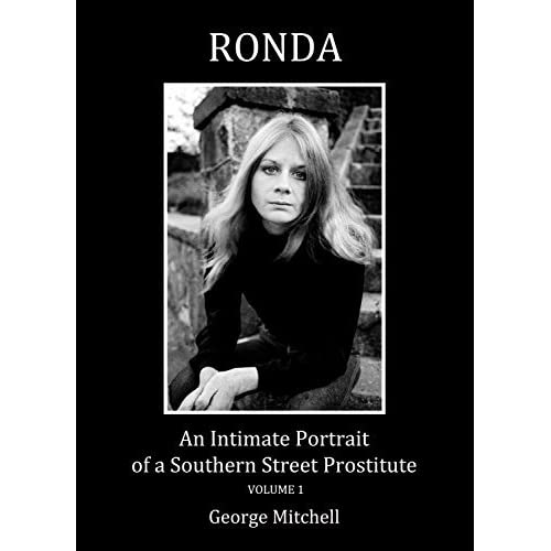 RONDA: An Intimate Portrait of a Southern Street Prostitute, volume two