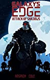 Attack of Shadows (Galaxy's Edge, #4)