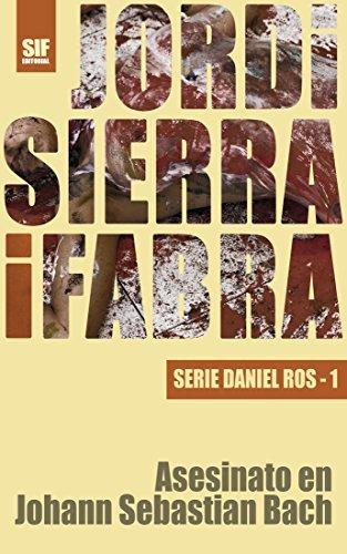 Asesinato en Johann Sebastian Bach Jordi Sierra i Fabra
