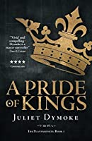 A Pride of Kings (The Plantagenets)
