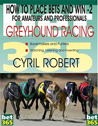 Greyhound betting tips ew betting explained further crossword