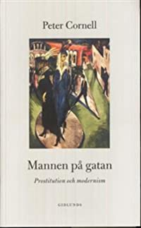 Mannen på gatan : prostitution och modernism