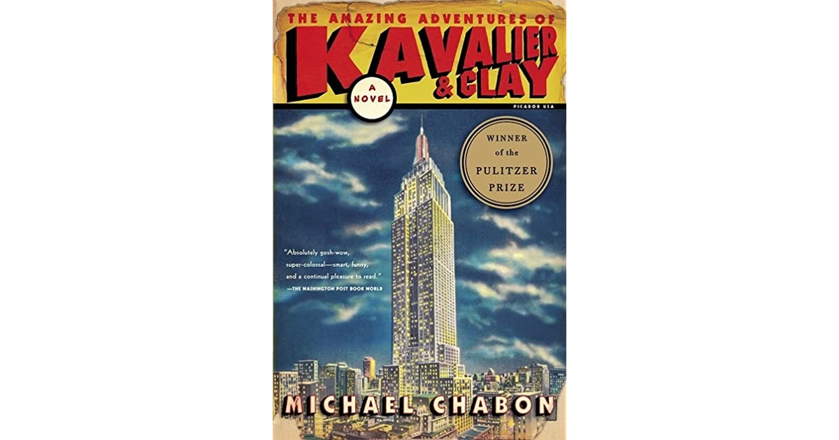 The Amazing Adventures Of Kavalier Amp Clay By Michael Chabon