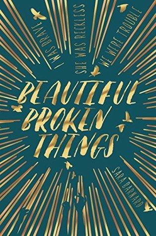 Beautiful Broken Things (Beautiful Broken Things, #1)