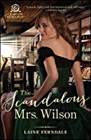 The Scandalous Mrs. Wilson