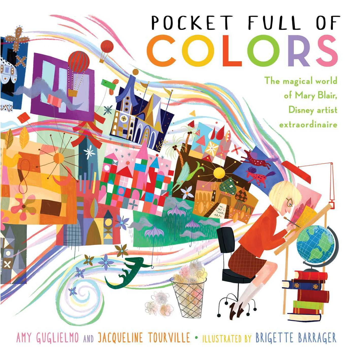 Pocket Full Of Colors The Magical World Of Mary Blair Disney