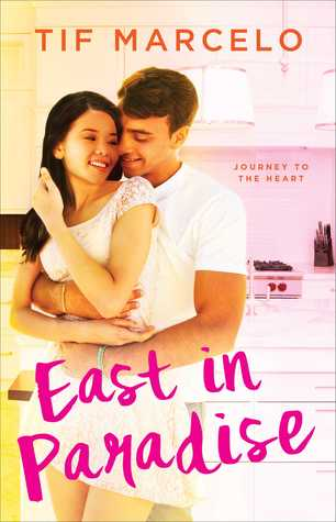 East in Paradise (Journey to the Heart #2)
