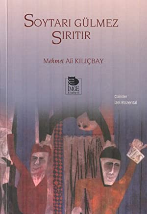 [[ Reading ]] ➶ Soytarı Gülmez Sırıtır  Author Mehmet Ali Kılıçbay – Sunkgirls.info
