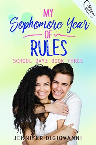 My Sophomore Year of Rules (School Dayz Book 3)