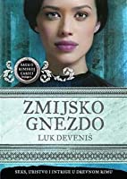 Zmijsko Gnezdo (Empress of Rome, #2)