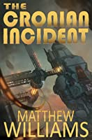 The Cronian Incident (The Formist Series #1)