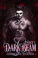 Darkbeam (The Rubicon's Story Part 1)(The Beam Series Book 2)