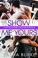 Show Me Yours (Hard, Fast, and Forever, #1)