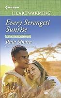 Every Serengeti Sunrise (From Kenya, with Love)