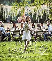 Puur Pascale 2: beter eten is beter leven