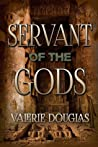 Servant of the Gods (Servant of the Gods, #1)