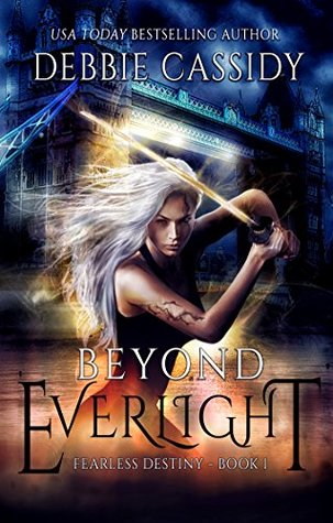 Beyond Everlight by Debbie  Cassidy