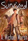 Survived by A. Michael Marsh